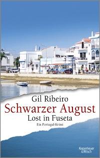 Gil Ribeiro, Schwarzer August