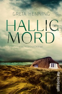 Halligmord, Greta Henning