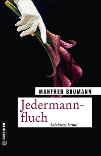 Jedermannfluch, Manfred Baumann