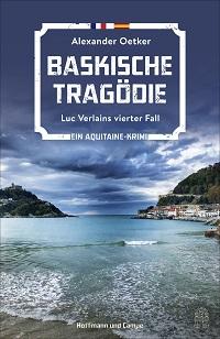 Baskische Tragödie, Alexander Oetker