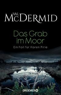Das Grab im Moor, Val McDermid