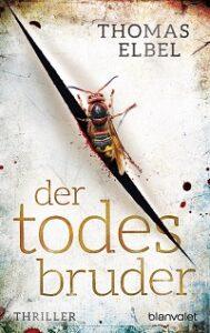 Der Todesbruder, Thomas Elbel