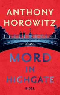 Mord in Highgate, Anthony Horowitz