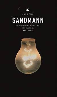 Sandmann, Tommie Goerz