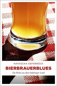 Bierbrauerblues, Natascha Keferböck