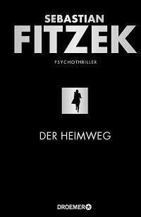 Der Heimweg, Sebastian Fitzek