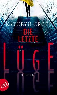 Die letzte Lüge, Kathryn Croft