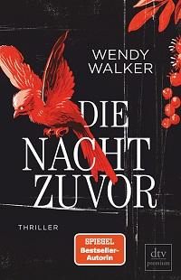 Die Nacht zuvor, Weny Walker