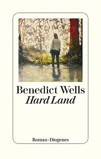 Hard Land, Benedict Wells