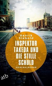 Inspektor Takeda und die stille Schuld, Henrik Siebold