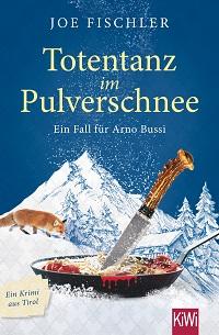 Totentanz im Pulverschnee, Joe Fischler