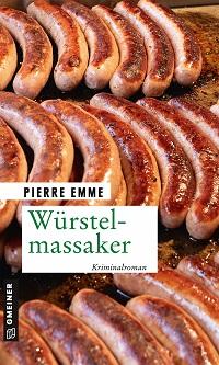 Würstelmassaker, Pierre Emme