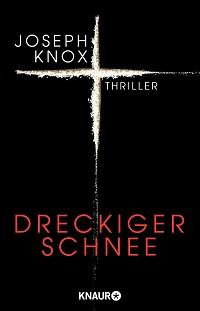 Dreckiger Schnee, Jospeh Knox