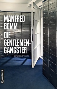 Die Gentlemen-Gangster, Manfred Bomm
