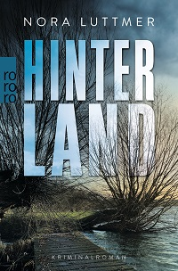 Hinterland, Nora Luttmer