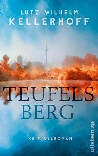 Teufelsberg, Lutz Wilhelm Kellerhoff