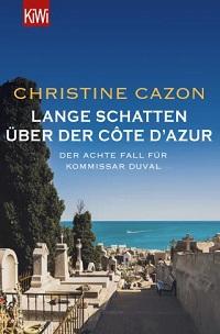 Lange Schatten über der Côte Azur, Christine Cazon