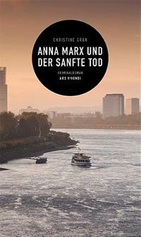Anna Marx und der sanfte Tod, Christine Grän