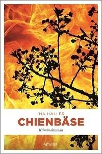 Chienbäse, Ina Haller