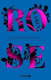 Dornenpakt, Karen Rose
