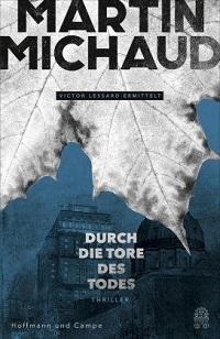 Durch die Tore des Todes, Martin Michaud