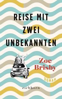 Reise mit zwei Unbekannten, Zoe Brisby