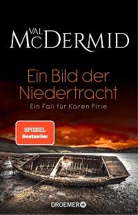 Ein Bild der Niedertracht, Val McDermid