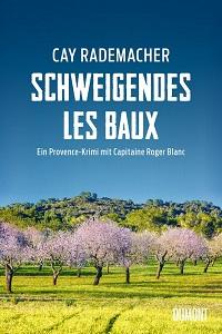Schweigendes Les Baux, Cay Rademacher