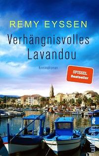 Verhängnisvolles Lavandou, Remy Eyssen