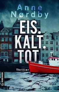 EIS. KALT. TOT. Anne Nørdby