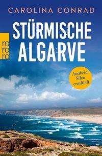 Stürmische Algarve, Carolina Conrad